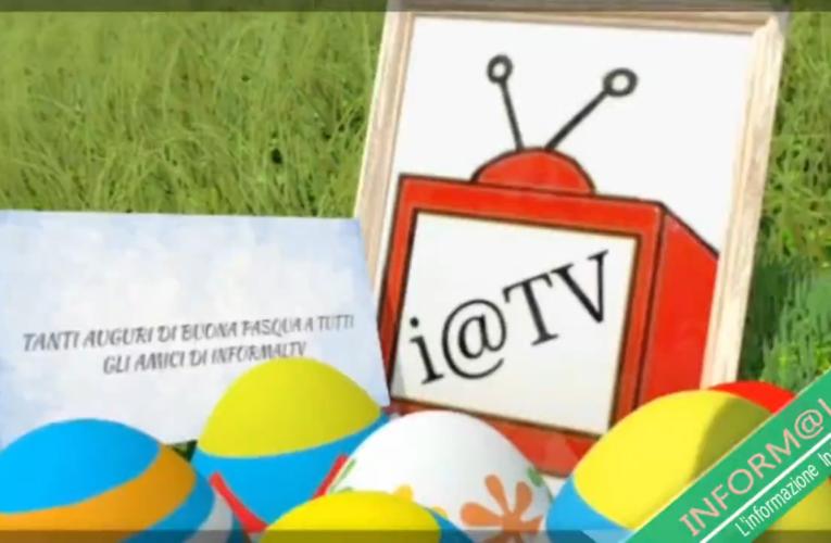 BUONA PASQUA DA INFORMAL TV