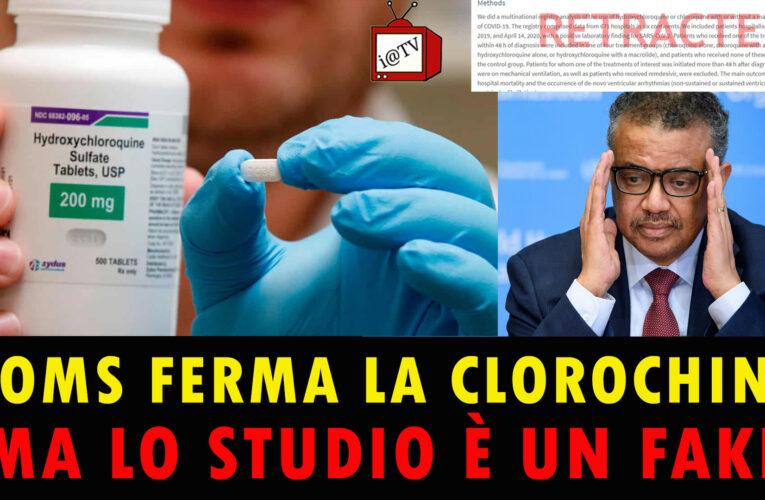 05-06-2020 L'OMS FERMA LA CLOROCHINA MA LO STUDIO È UN FAKE