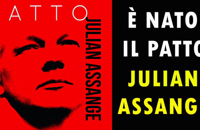 08-07-2020 È NATO IL PATTO JULIAN ASSANGE