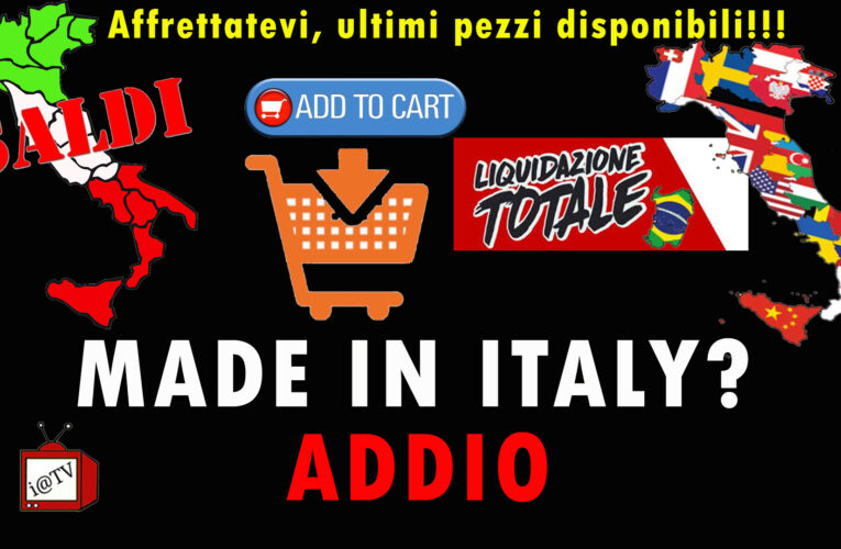 17-07-2020 IN MORTE DEL MADE IN ITALY