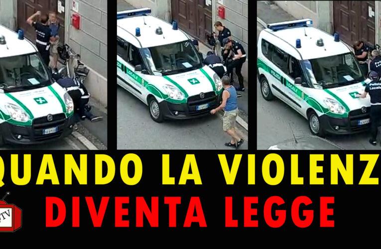 10-07-2020 QUANDO LA VIOLENZA DIVENTA LEGGE