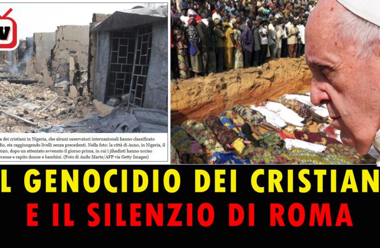 22-08-2020 IL GENOCIDIO DEI CRISTIANI E IL SILENZIO DI ROMA