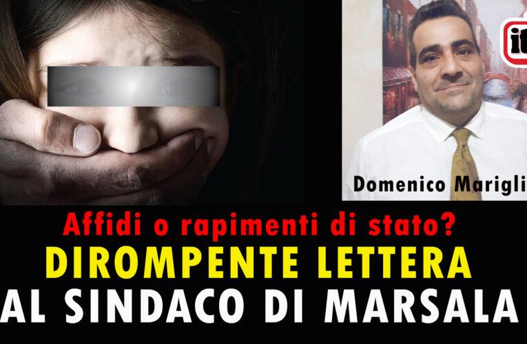 12-08-2020 AFFIDI O RAPIMENTI DI STATO? LETTERA AL SINDACO DI MARSALA (Domenico Marigliano)