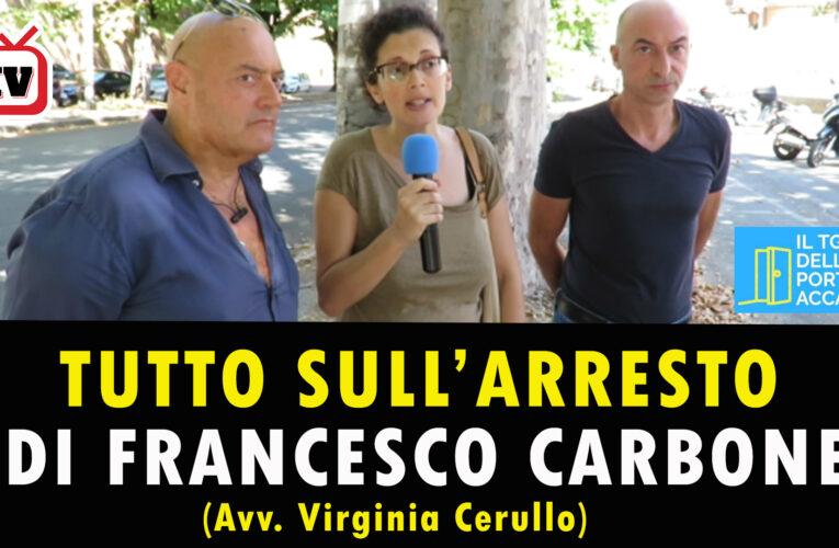 19/08/2020 TUTTO SULL'ARRESTO DI FRANCESCO CARBONE