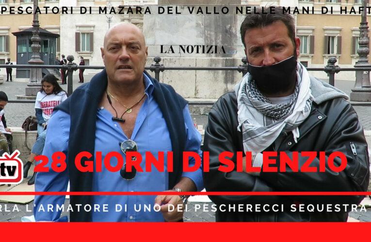 01-10-2020 28 GIORNI DI SILENZIO (sui pescatori sequestrati da Haftar)