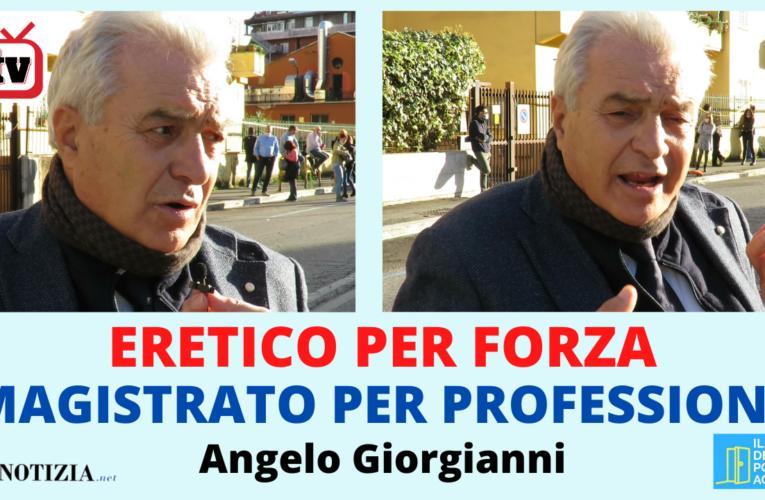19-10-2020 ERETICO PER FORZA MAGISTRATO PER PROFESSIONE (Angelo Giorgianni)