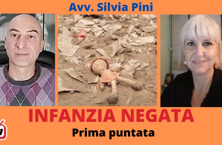 31-10-2020 INFANZIA NEGATA (Avv. Silvia Pini) – Puntata1