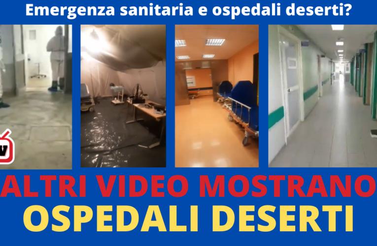 31-10-2020 OSPEDALI DESERTI (Nuovi video)