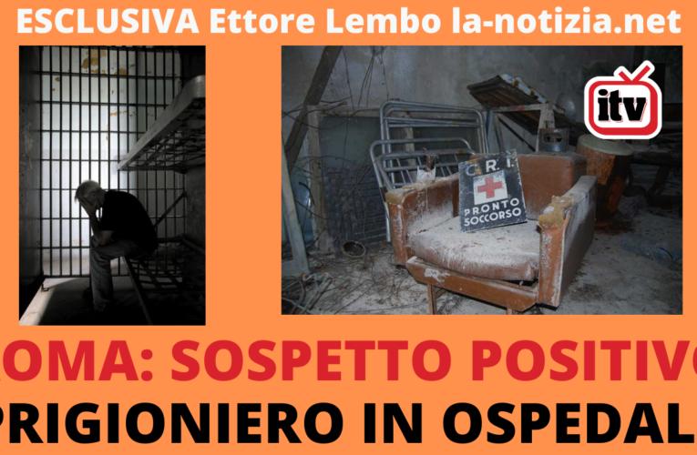 27-10-2020 SOSPETTO POSITIVO PRIGIONIERO IN OSPEDALE