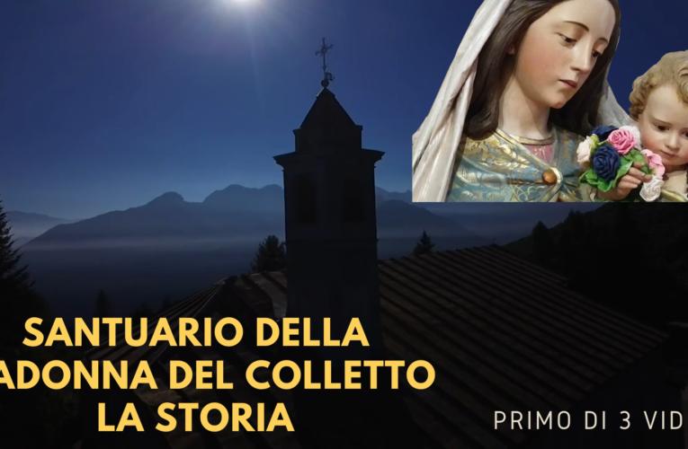04-10-2020 SANTUARIO MADONNA DEL COLLETTO: LA STORIA (Primo di 3 video)