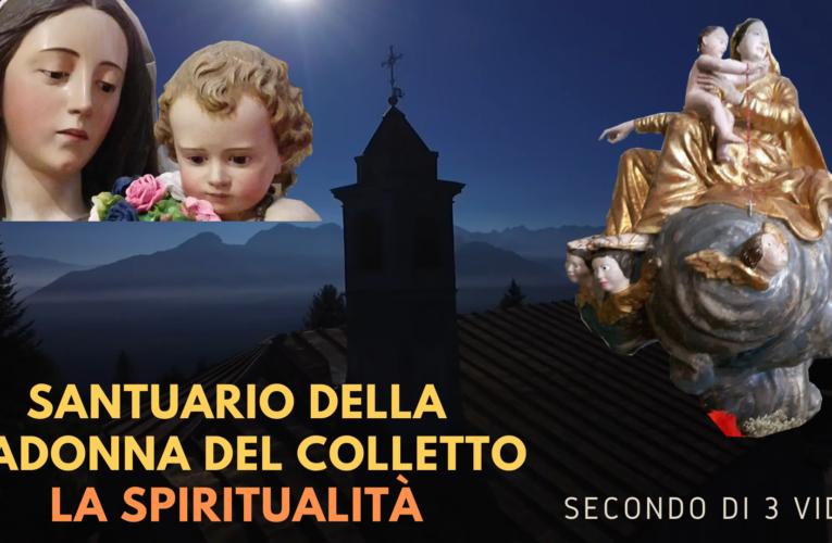 11-10-2020 SANTUARIO MADONNA DEL COLLETTO: LA SPIRITUALITÀ (Secondo di 3 video)