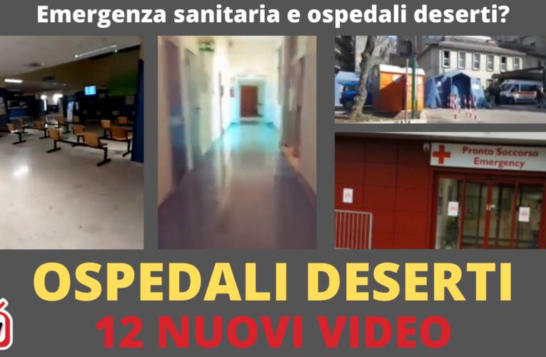 02-11-2020 OSPEDALI DESERTI (12 Nuovi video)