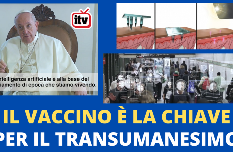 11-11-2020 IL VACCINO È LA CHIAVE PER IL TRANSUMANESIMO