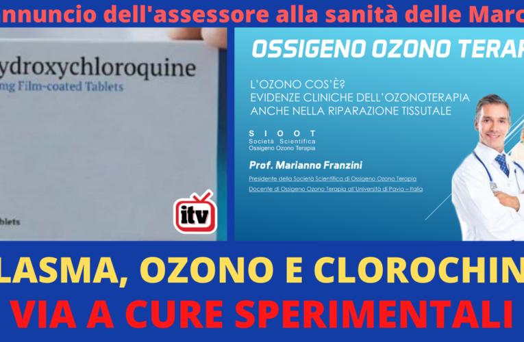 30-11-2020 PLASMA, OZONO E CLOROCHINA: VIA A CURE SPERIMENTALI NELLE MARCHE