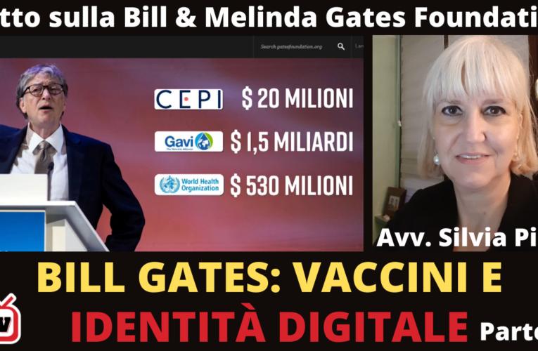 20-12-2020 BILL GATES,  VACCINI E IDENTITÀ DIGITALE – PARTE2 (Avv. Silvia Pini)