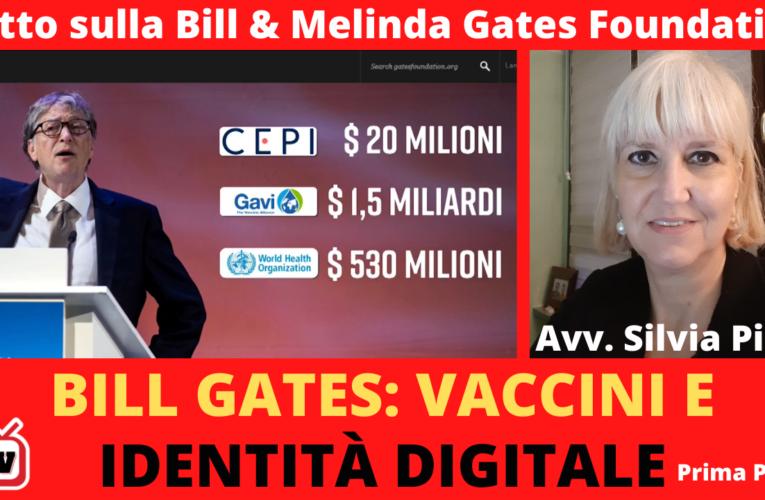 20-12-2020 BILL GATES,  VACCINI E IDENTITÀ DIGITALE – parte 1 (Avv. Silvia Pini)