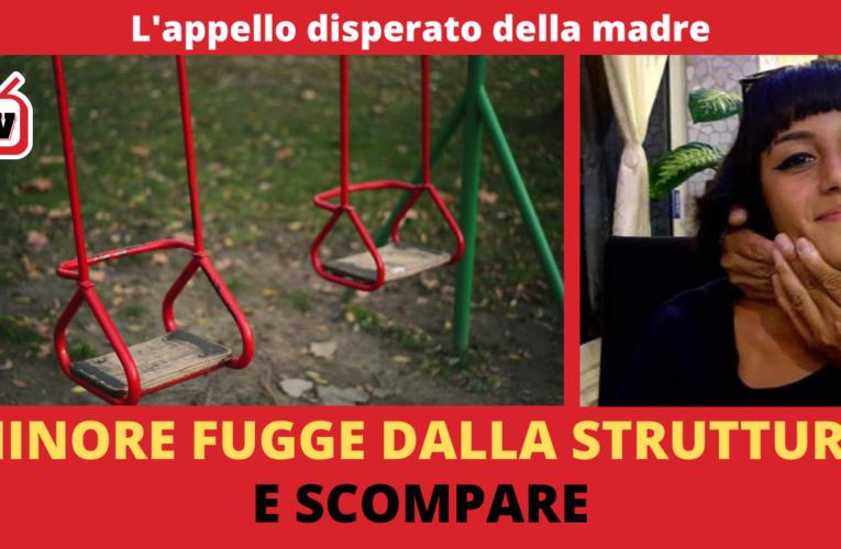 13-03-2021 MINORE FUGGE DALLA STRUTTURA E SCOMPARE (L'appello della madre)