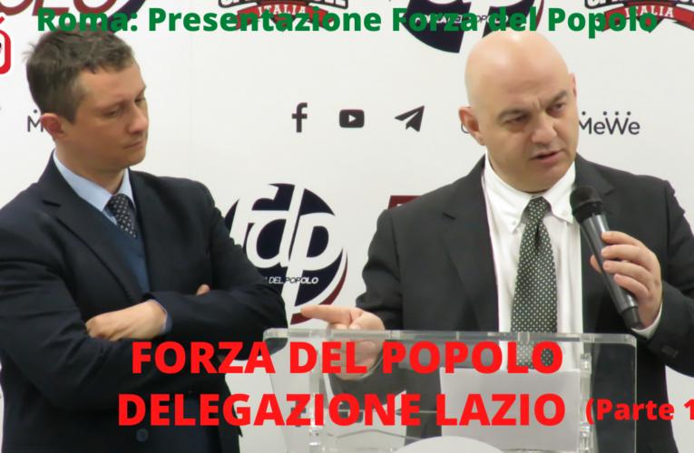 09-04-2021 FORZA DEL POPOLO DELEGAZIONE LAZIO (parte1)