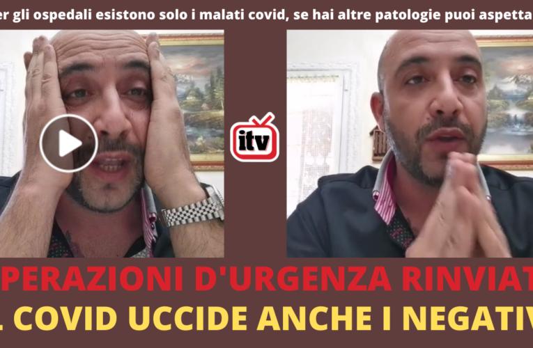 04-04-2021 OPERAZIONI D'URGENZA RINVIATE IL COVID UCCIDE ANCHE I NEGATIVI