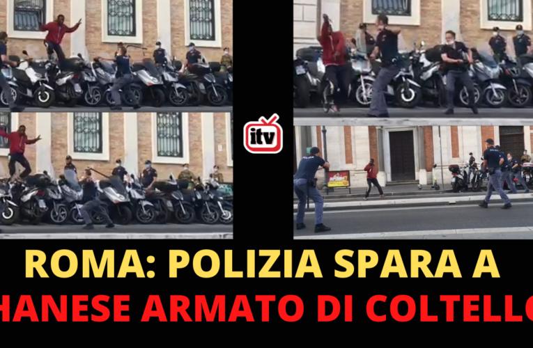 20-06-2021 ROMA: POLIZIA SPARA A GHANESE ARMATO DI COLTELLO