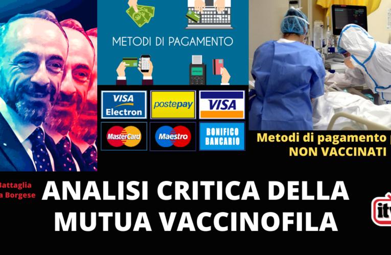 16-07-2021 CRITICA ALLA MUTUA VACCINOFILA (Paolo Battaglia La Terra Borgese)