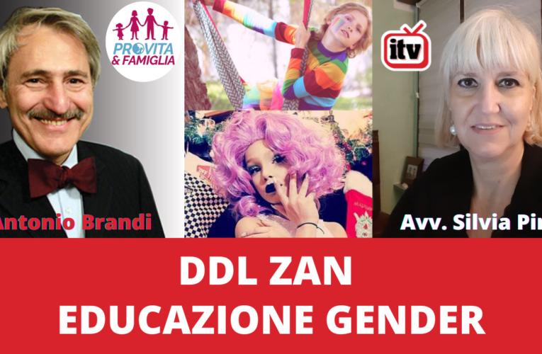 22-07-2021 DDL ZAN, EDUCAZIONE GENDER (Pro Vita & Famiglia)