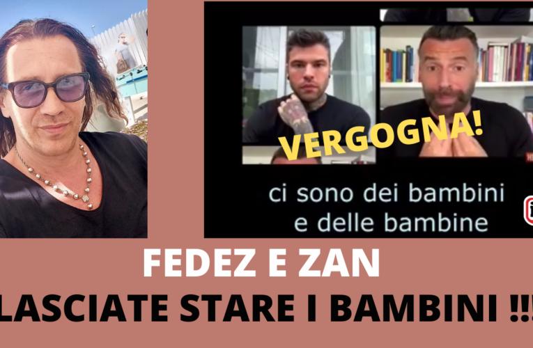 18-07-2021 Fedez e Zan: LASCIATE STARE I BAMBINI! (Giuseppe Povia)