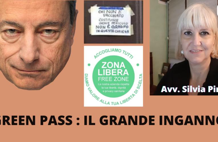 GREEN PASS: IL GRANDE INGANNO (Avv. Silvia Pini)