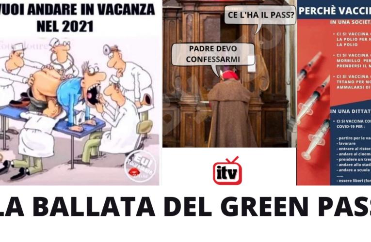 LA BALLATA DEL GREENPASS