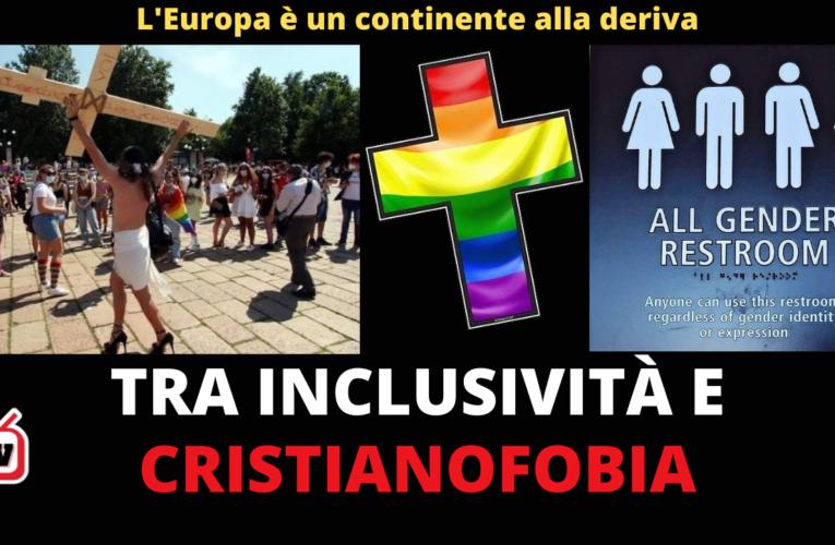 03-07-2021 UE: TRA INCLUSIVITÀ E CRISTIANOFOBIA