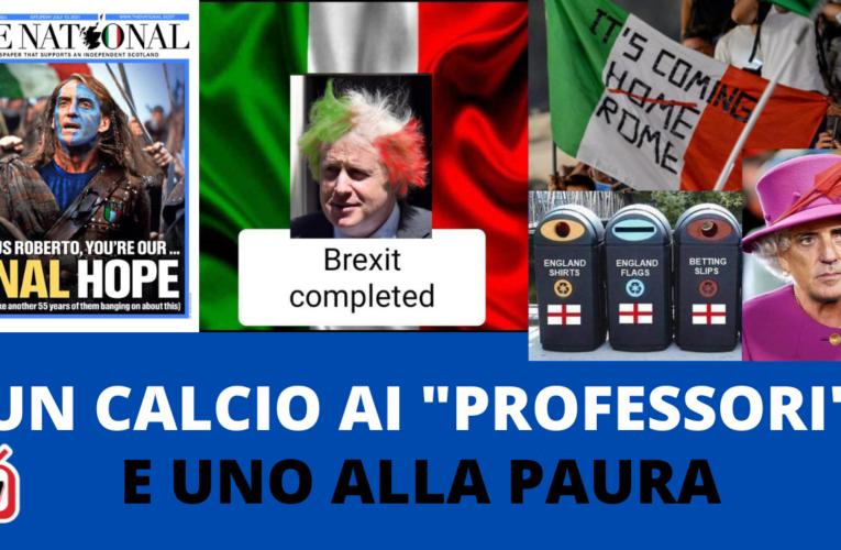 """13-07-2021 UN CALCIO AI """"PROFESSORI"""" E UNO ALLA PAURA"""
