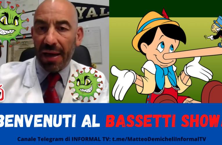 """BENVENUTI AL """"BASSETTI SHOW"""""""