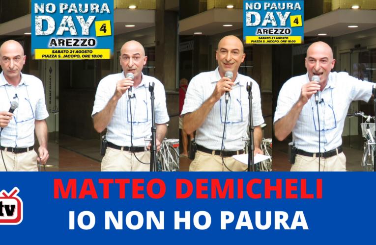 IO NON HO PAURA – MATTEO DEMICHELI (No Paura Day Arezzo)