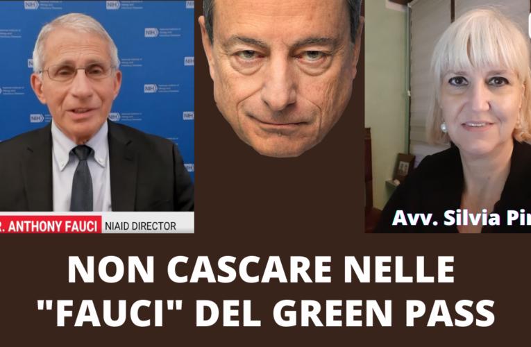 TRA LE FAUCI DEL GREEN PASS (Avv. Silvia Pini)