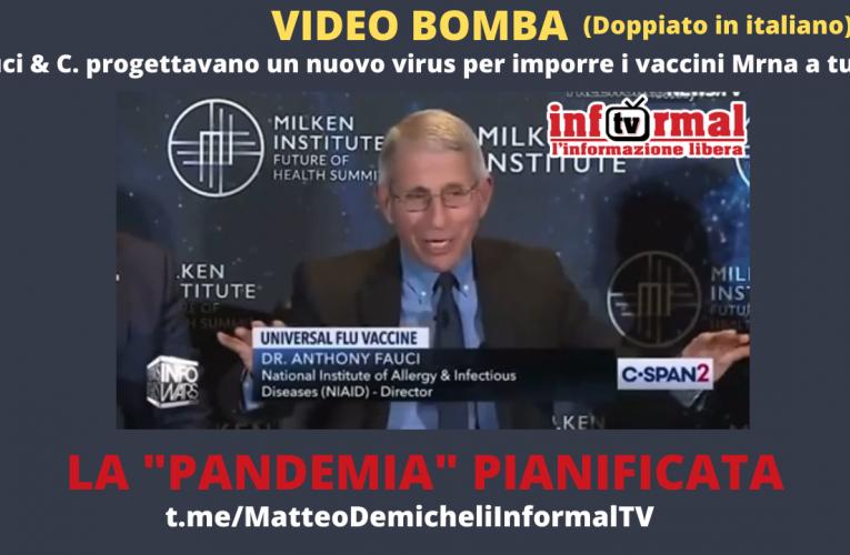 FAUCI & C. PROGETTANO UN NUOVO VIRUS PER IMPORRE A TUTTI I VACCINI MRNA – VIDEO BOMBA (ITA)