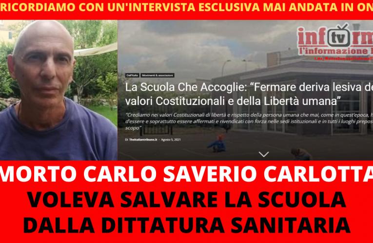 """È MORTO CARLOTTA: """"L'ULTIMO MAESTRO"""""""