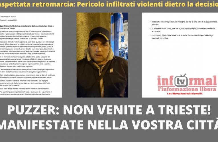 PUZZER INASPETTATA RETROMARCIA: NON VENITE A TRIESTE!