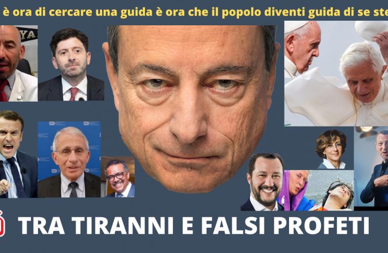 TRA TIRANNI E FALSI PROFETI
